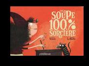 une soupe 100 pour cent sorciere0